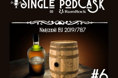 Podcast #6: O nařízení EU o rumech 2019/787